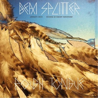 ROUGH TONGUE : BEAM SPLITTER : AUDREY CHEN (voice) & HENRIK MUNKEBY NØRSTEBØ (trombone) - limited edition red LP - CORVO RECORDS 2017