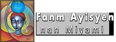 Fanm Ayisyen nan Miyami • Haitian Women of Miami
