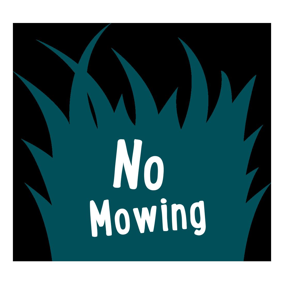 No Mowing