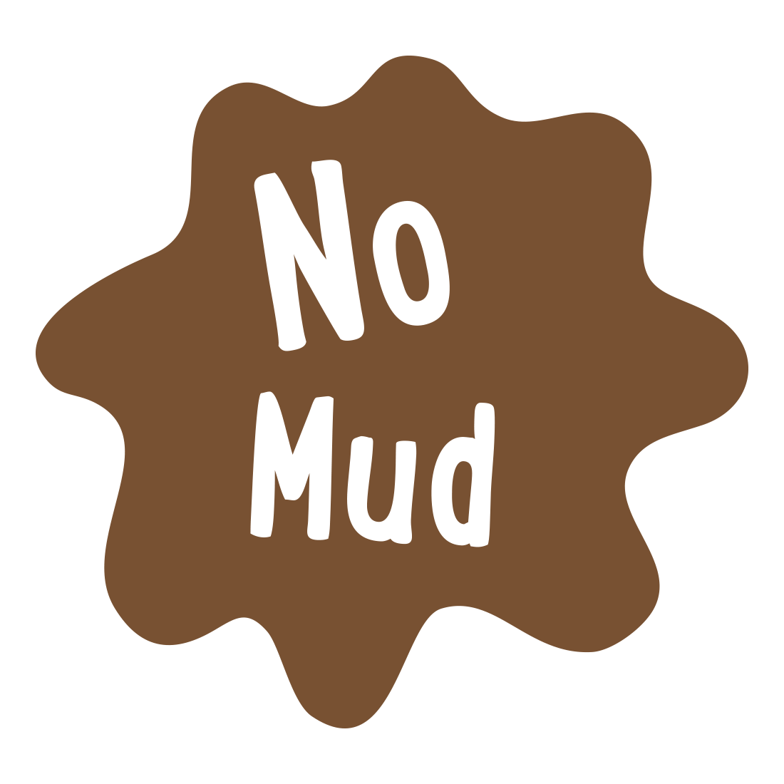 No Mud