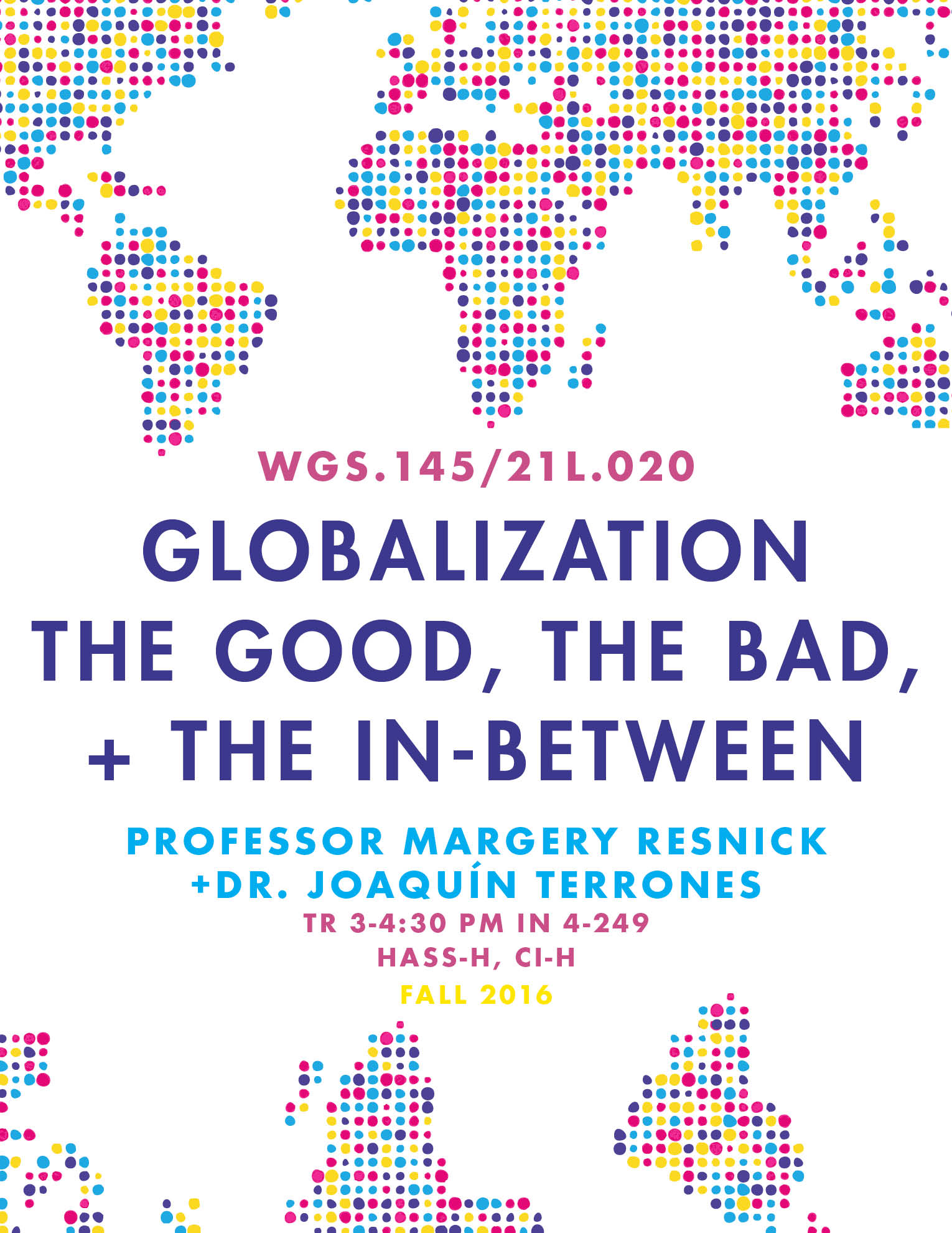 WGS.145   Globalization: The Good, the Bad and the In-Between   Register Now