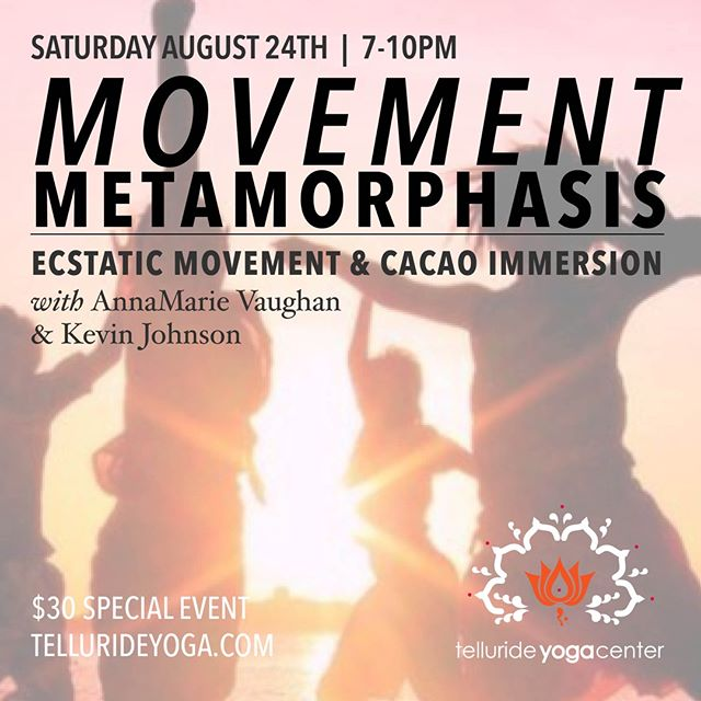 Join us for a magical, Ecstatic Movement and Cacao Immersion to celebrate summer. Our evening begins with a grounding meditation and energy clearing, followed by cacao ceremony, and a guided mindful movement before our free flow ecstatic dance. We will create sacred space to dive into self-awareness, embrace deep emotions, and expand your intuitive knowing. Dress in comfortable layers and bring a water bottle as well an item of significance to add to our altar (crystals, stones, etc - optional).  $30 Sign up at ww.tellurideyoga.com  #telluride #telluridecolorado #ecstaticdance #cacaoimmersion #lovedance #highvibetribe #weknowyoucanmove #breathelove #findyourcenter #happyfeet