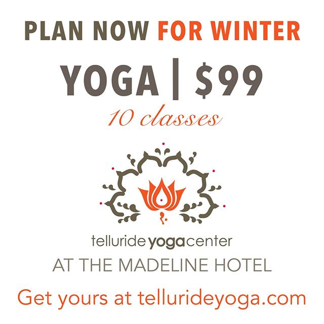 This offer available through October 1st! Scoop it up while you can. This is our way of saying thank you! We are so excited to open this winter at the Madeline Hotel. Plan ahead and drop in for some great classes as always coming in December. Get your punch card at tellurideyoga.com Link in bio.  #sickdeal #skiandyoga #movinonup #hariom #findyourcenter #infinitelove 