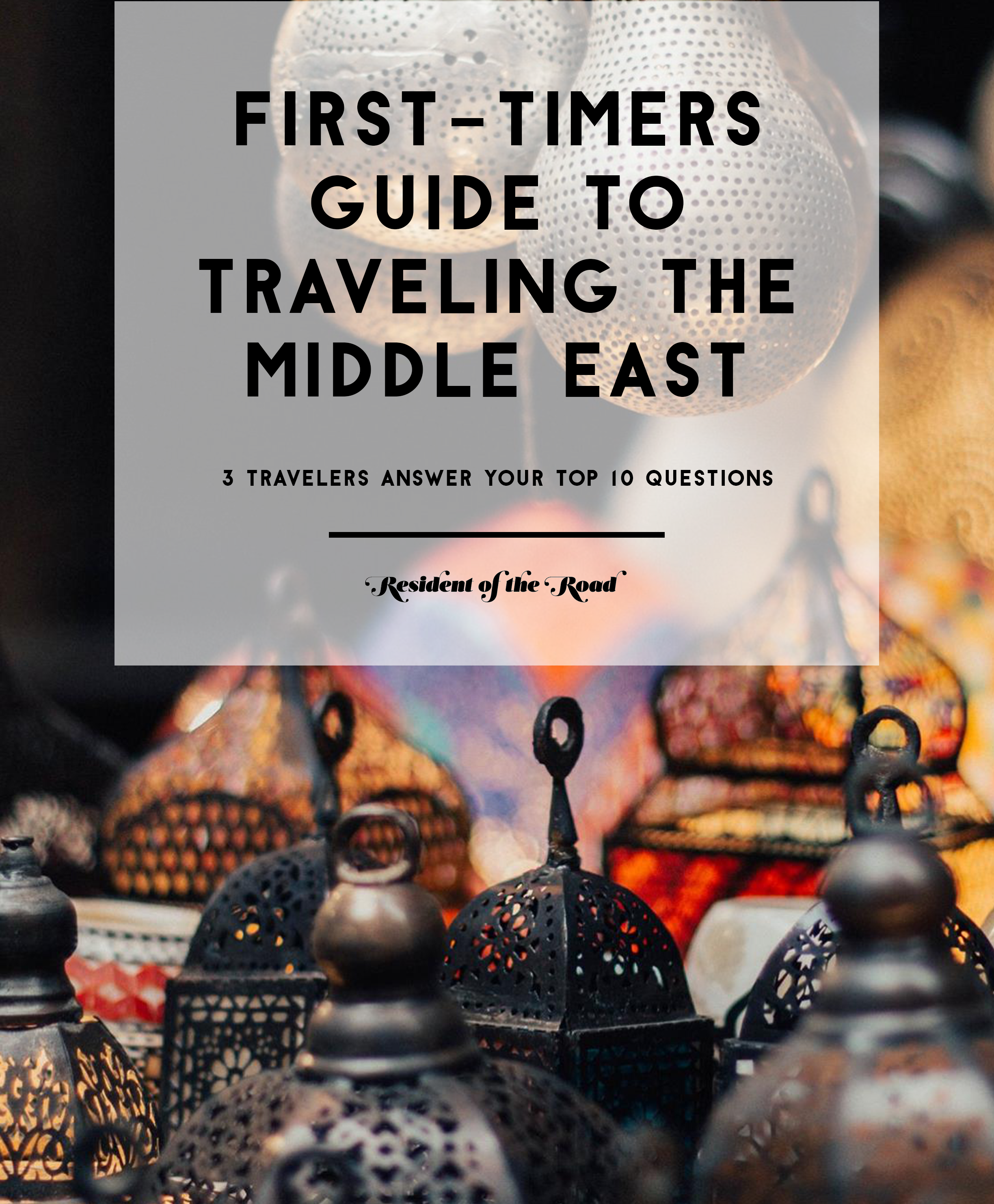 The First-Timers Guide to Traveling the Middle East