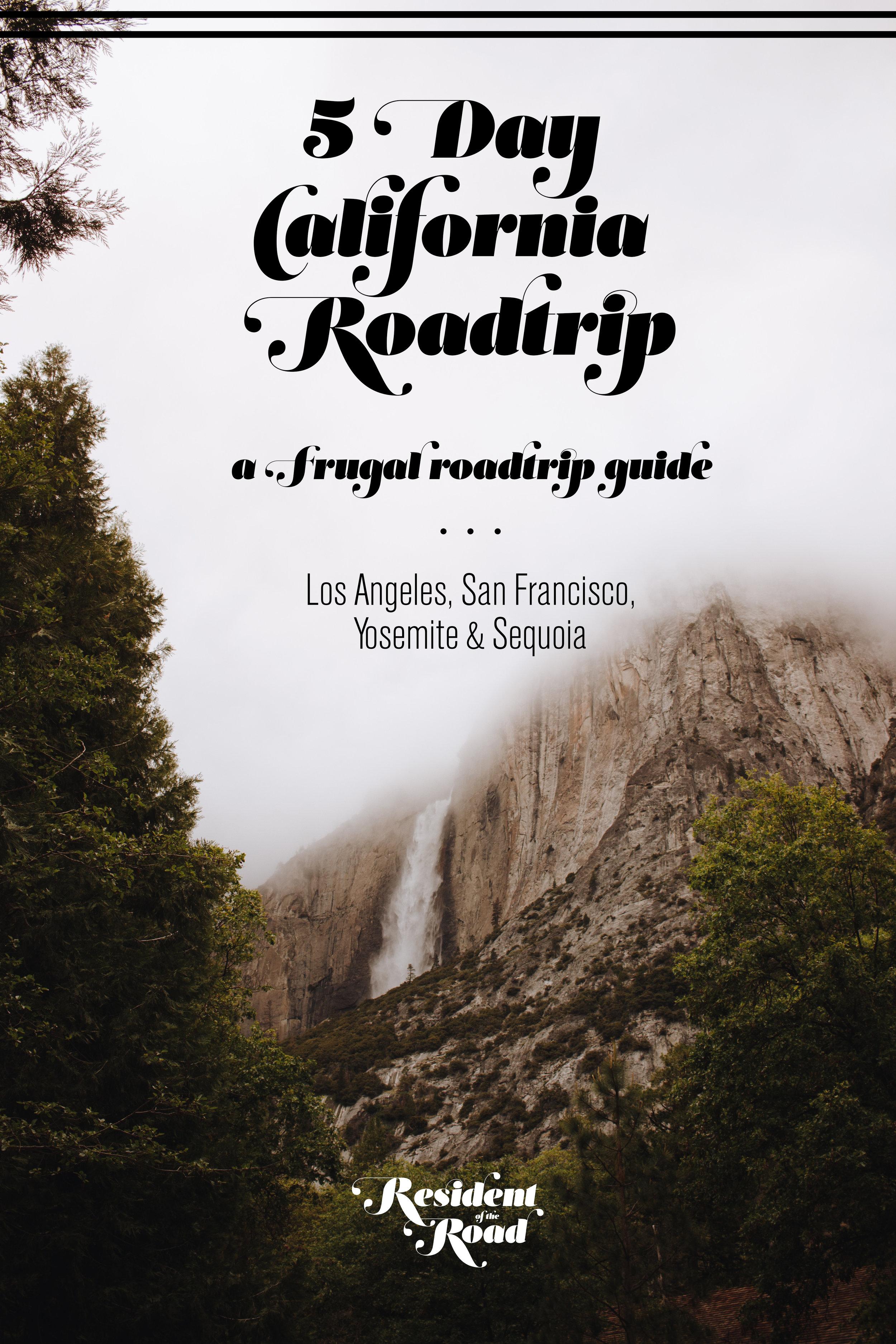 Your ultimate 5 day California roadtrip to LA, San Francisco, Yosemite and Sequoia || @ResidentoftheRoad