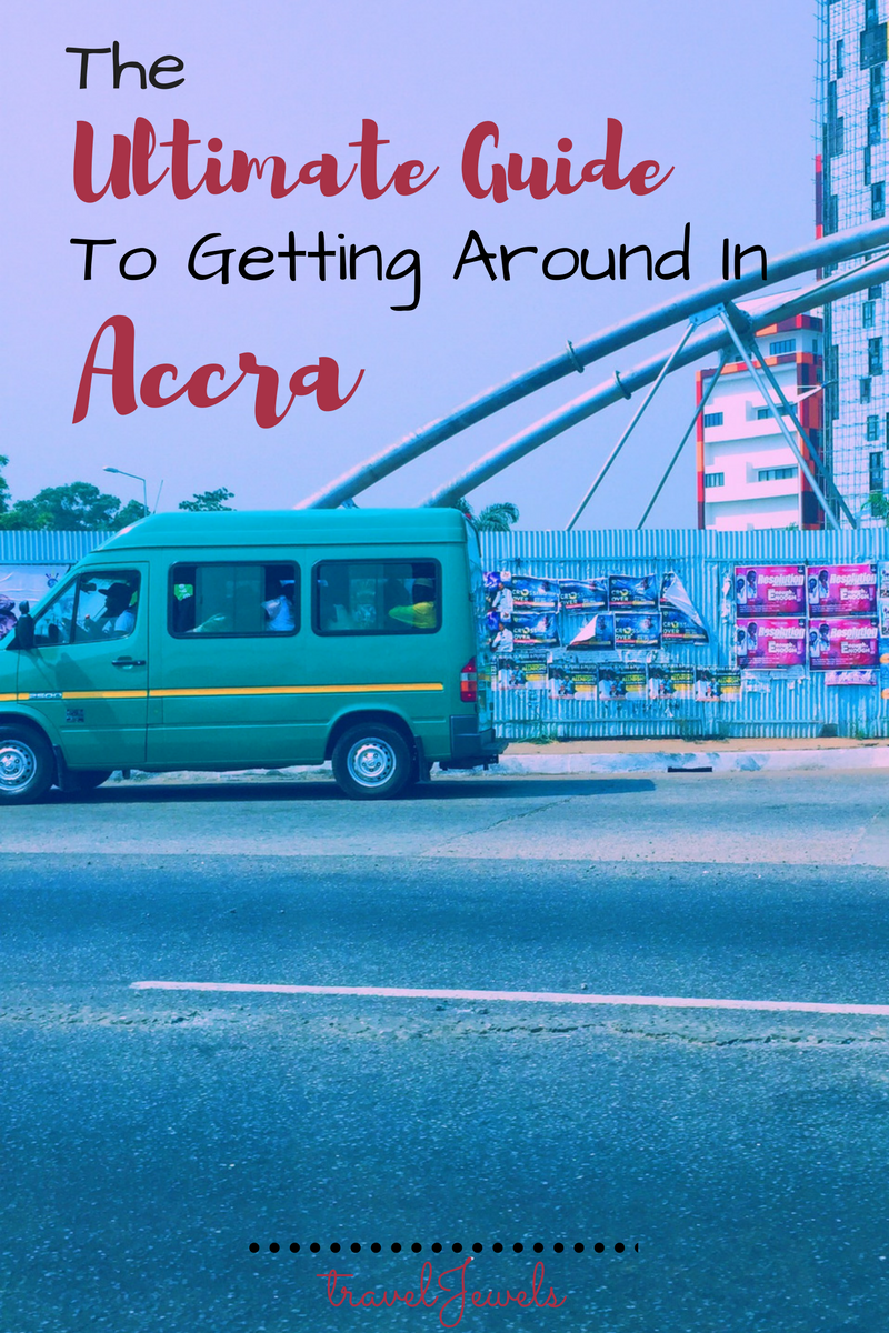 The Ultimate Guide to Getting Around Accra