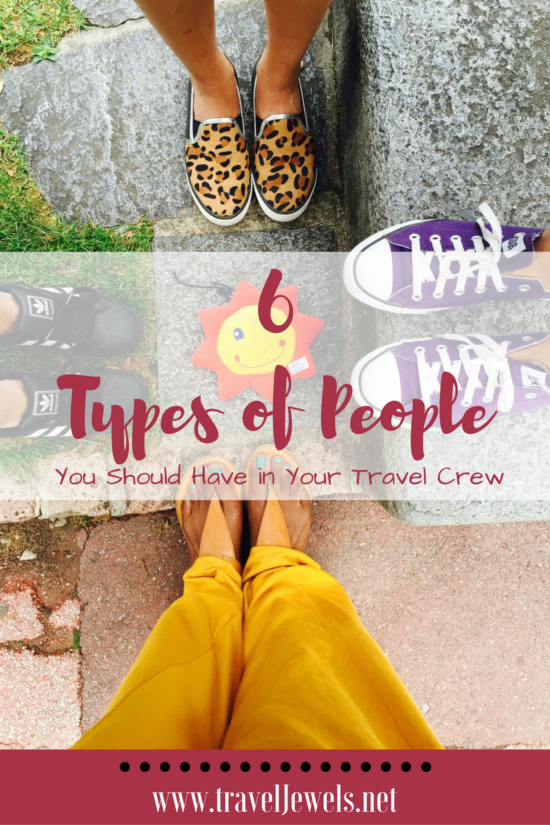 6 Types of People You Need in Your Travel Crew