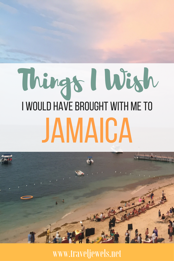 Things I Wish I Would Have Brought with Me on My Trip to Jamaica