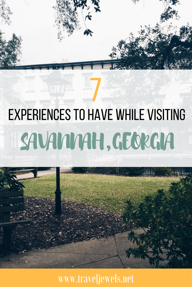 7 Experience to Have While Visiting Savannah, Georgia
