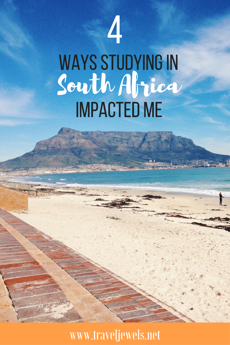 4 Ways Studying in South Africa Impacted Me