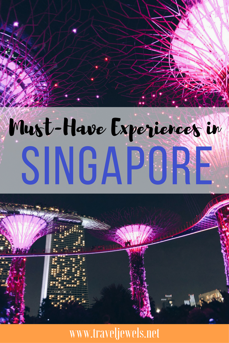 Must Have Experiences in Singapore