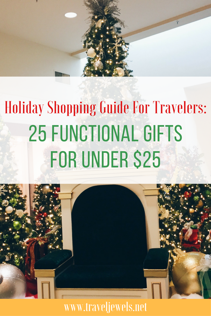 Holiday Shopping Guide for Travelers: 25 Functional Gifts for under $25