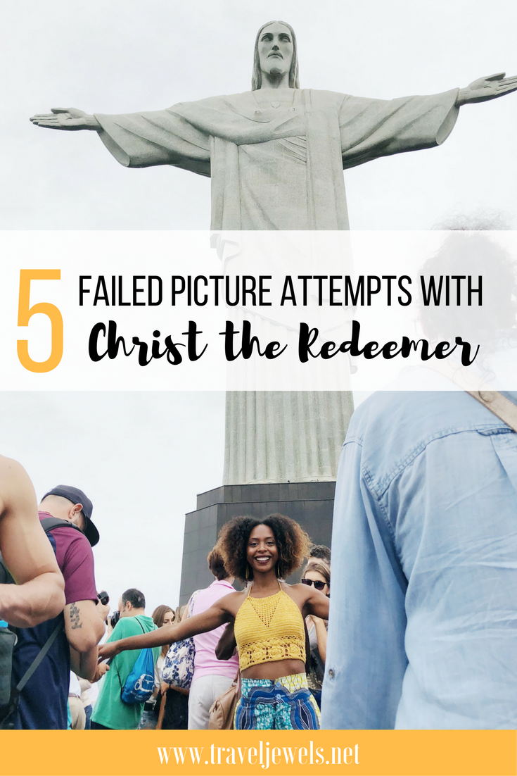 5 Failed Picture Attempts with Christ the Redeemer