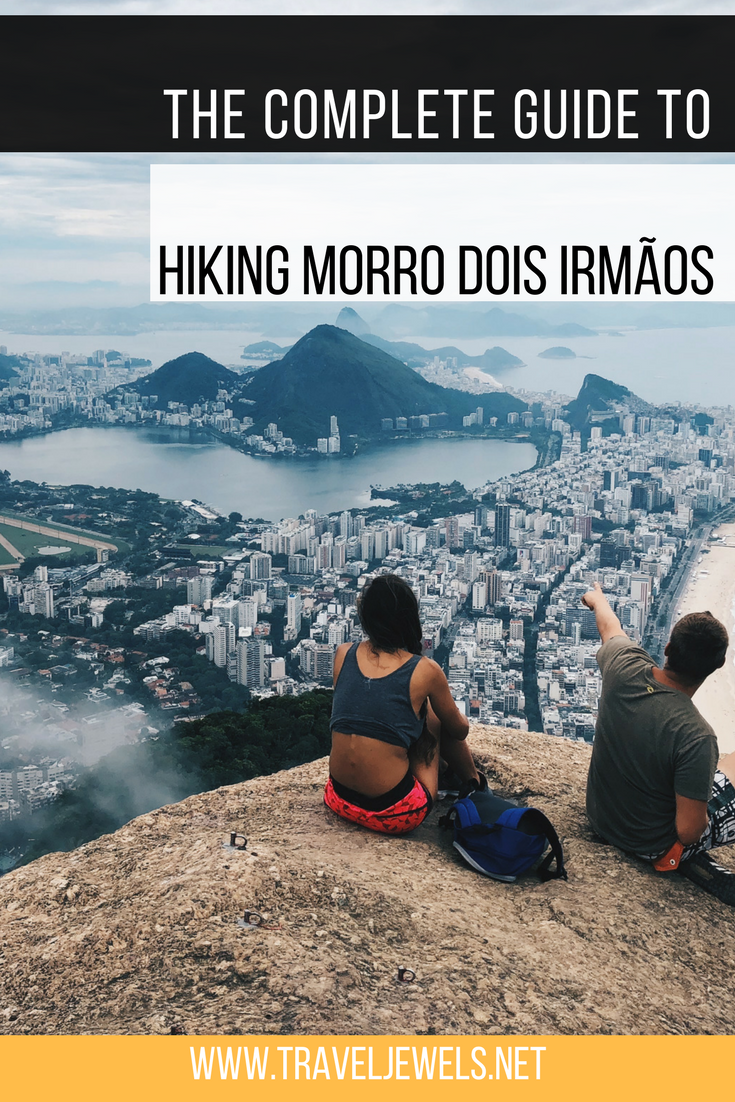 The Complete Guide to Hiking Hiking Morro Dois Irmãos