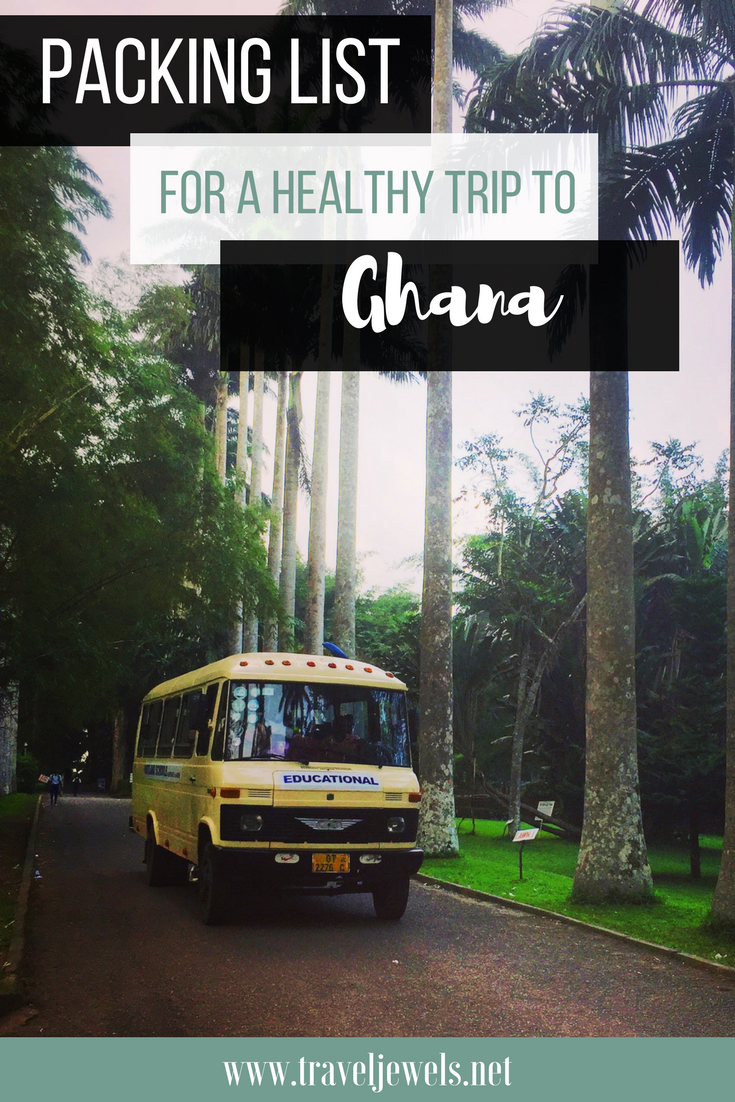 Packing List for a Healthy Trip to Ghana