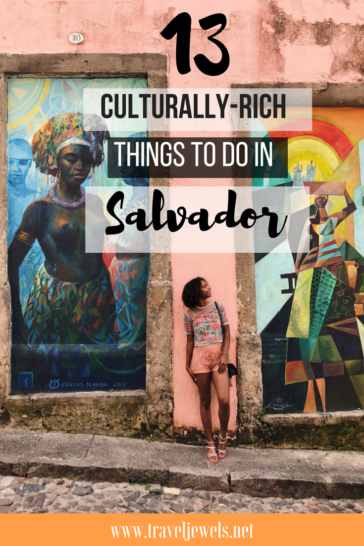 13 Culturally- Rich Things to Do in Salvador, Brazil