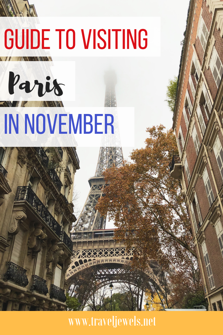 Guide to Visiting Paris in November