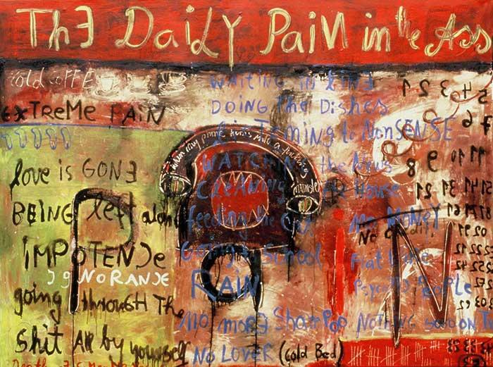 Daily pain in the ass_ 1999_210x160cm_Mischtechnik auf Leinwand