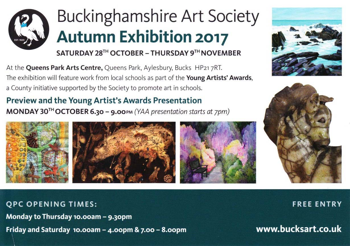 26 Oct - 9 Nov - Buckingham Art Society Autumn Exhibitionwww.bucksart.co.uk