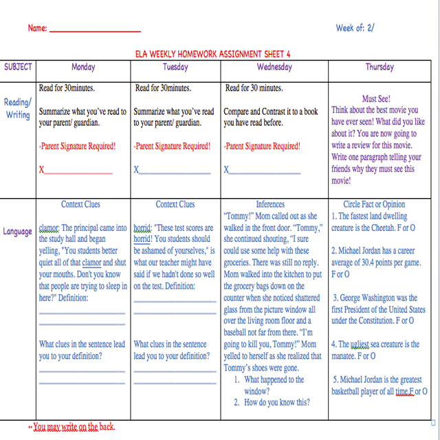 Keep students on track by using a weekly homework sheet. This can be adopted and adapted to fit your student's needs