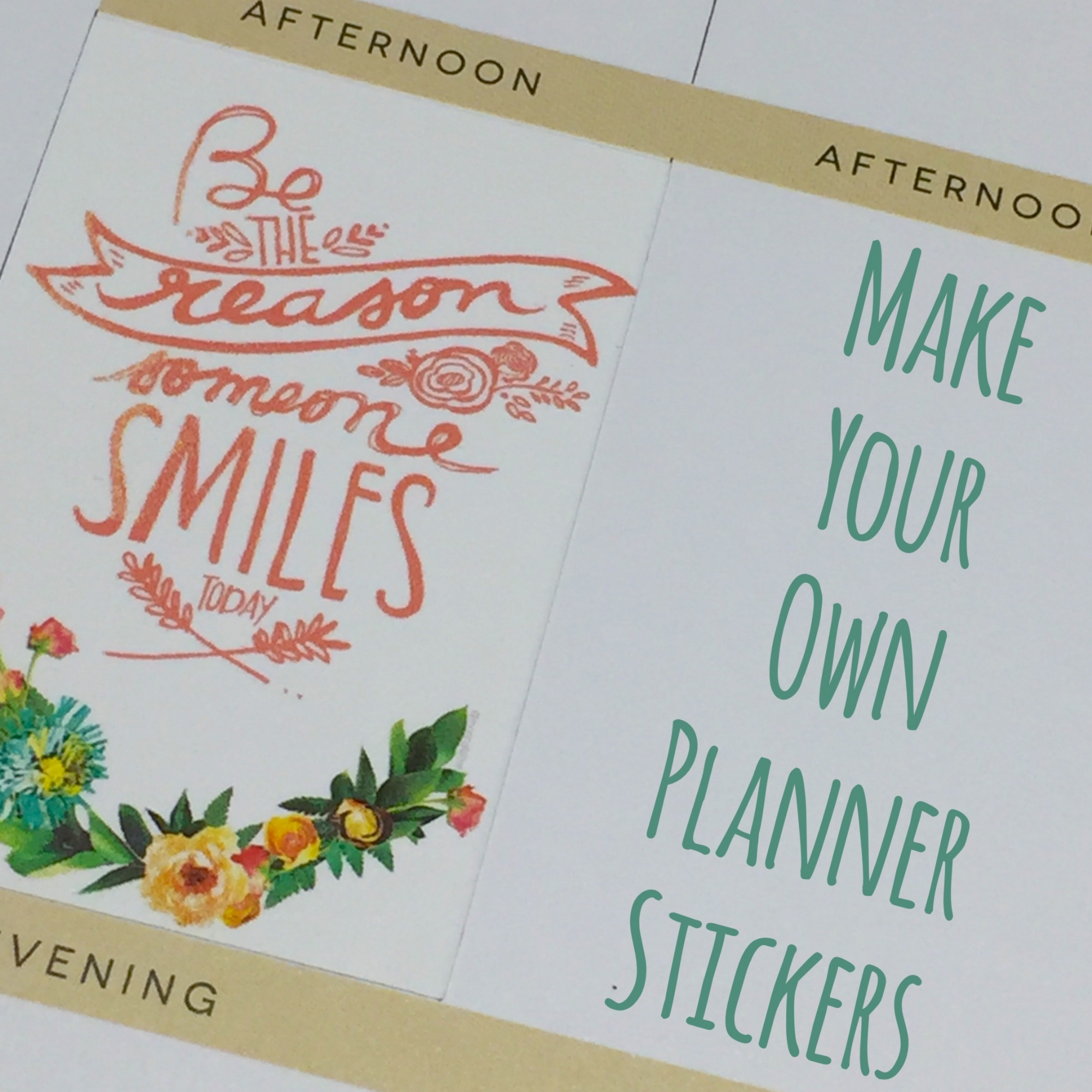 Make Your Own Planner Stickers Tutorial