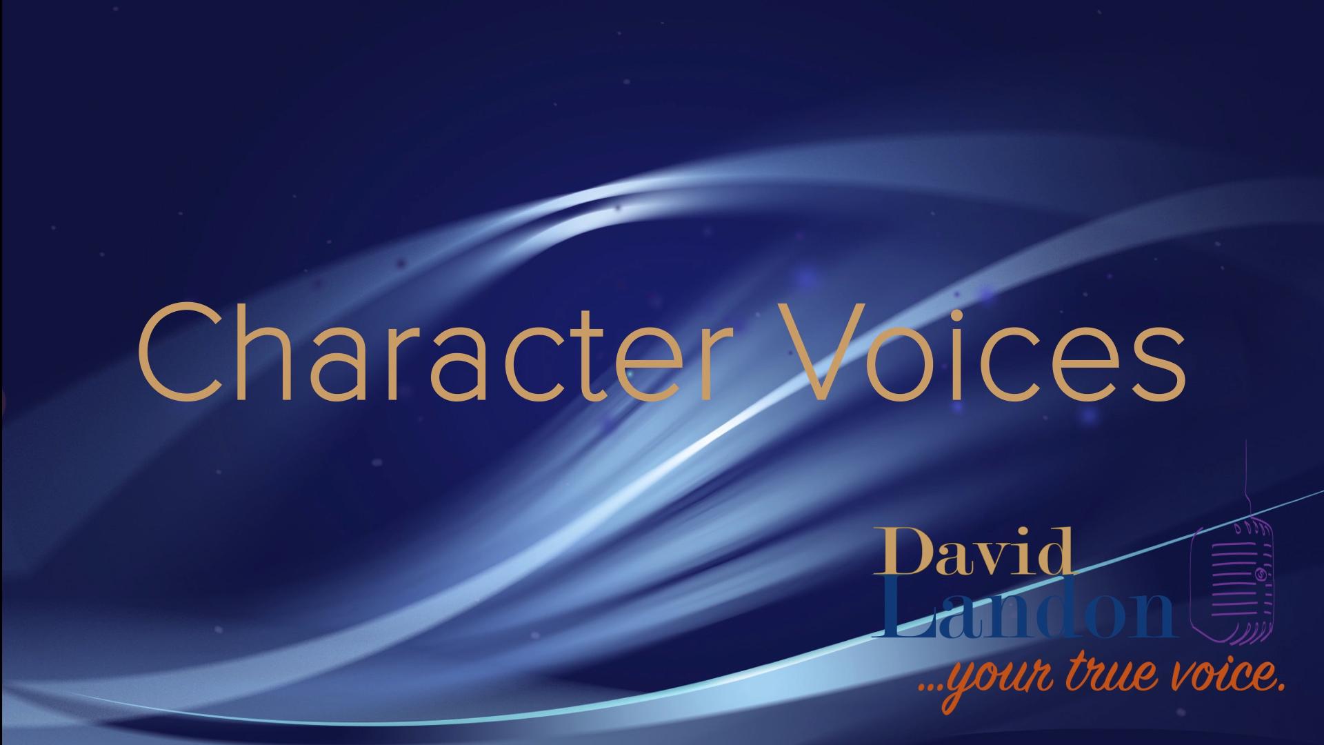davidlandon_visualdemo_charactervoices.jpg