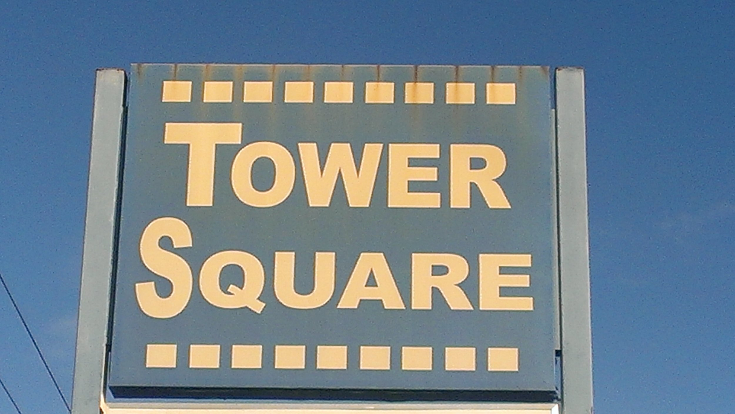 We are located in Tower Square