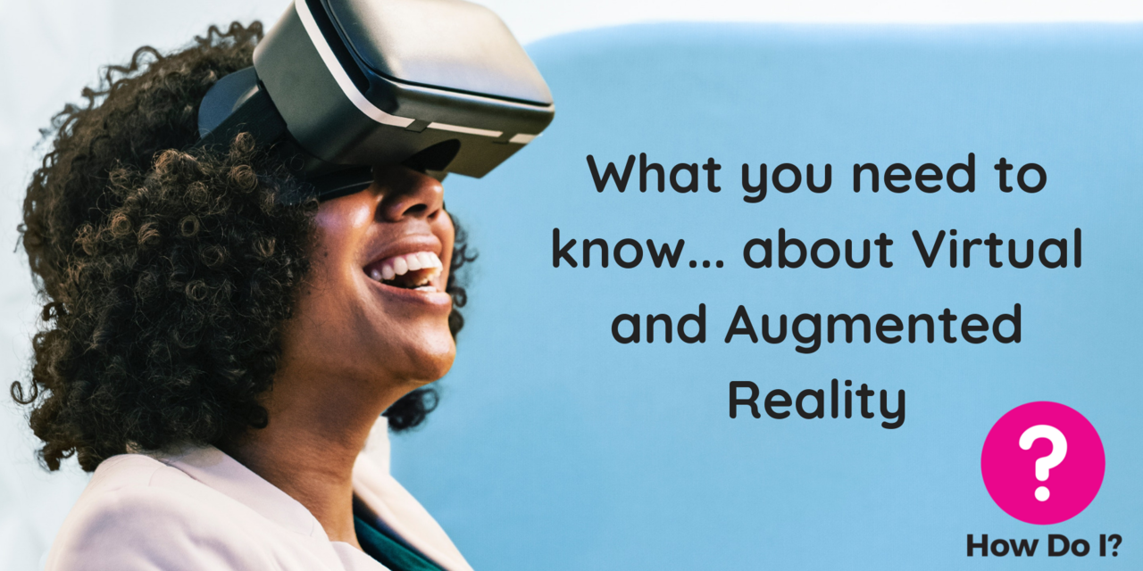 What you need to know… about Virtual and Augmented Reality - An office worker wearing a VR headset with a smile on their face, enjoying the experience.