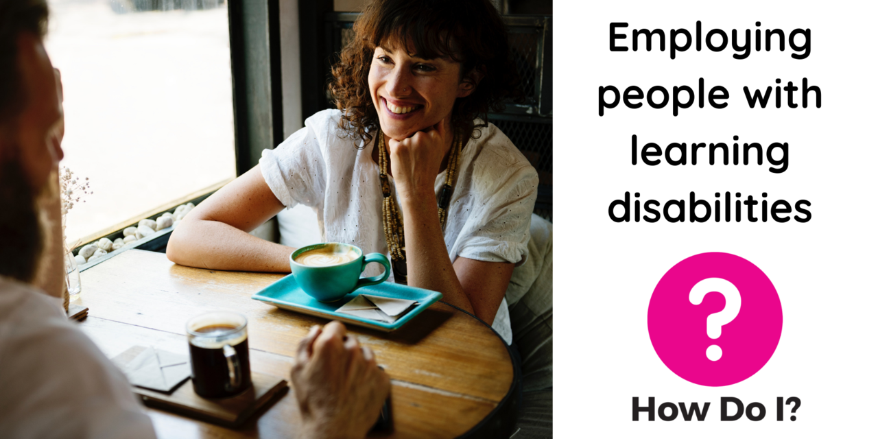 Employing people with learning disabilities - pictured is a woman sitting across from a man at a wooden table, they both have a cup of coffee. The woman is leaning across the table and smiling