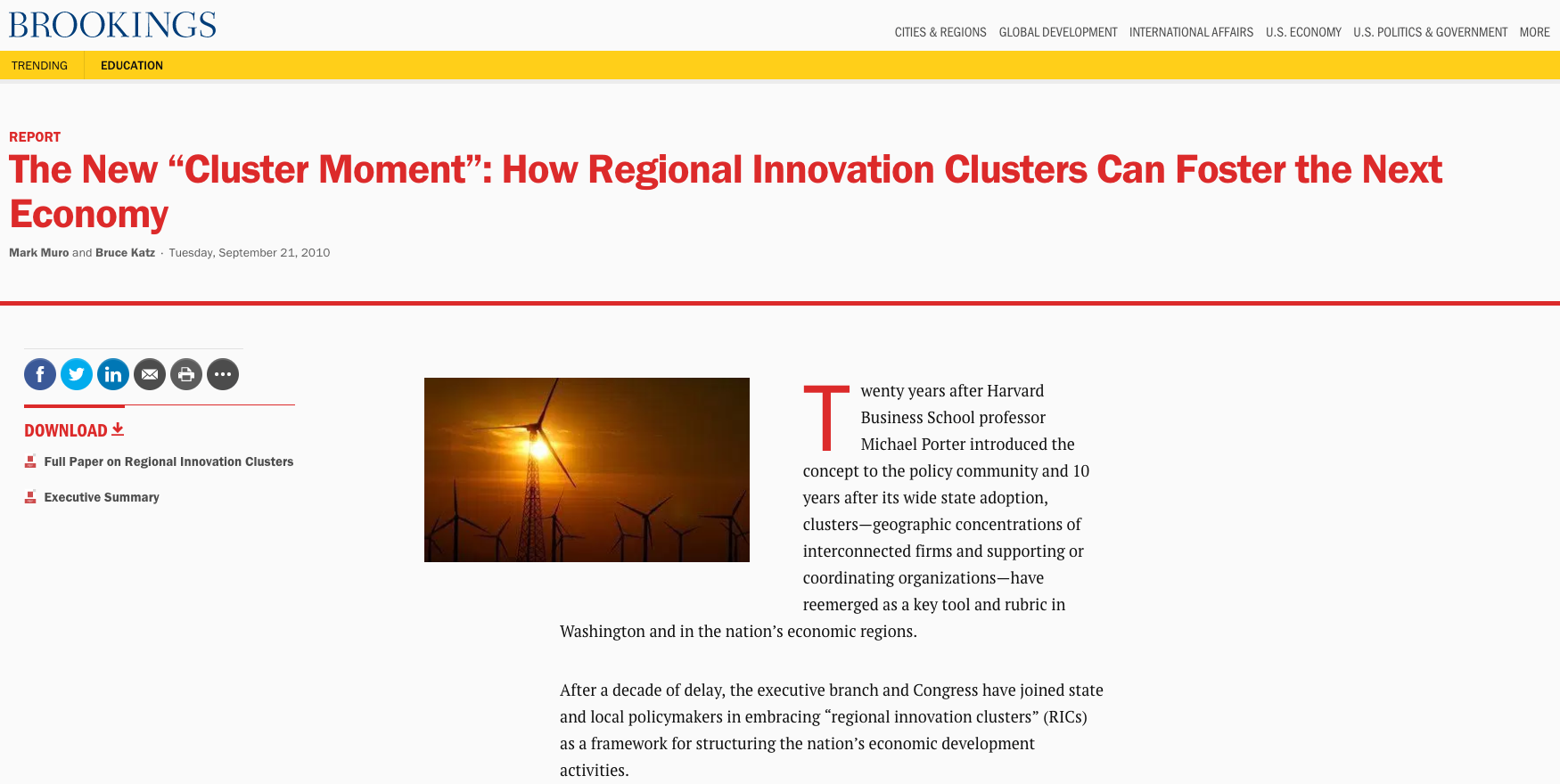 """Further Reading:The New """"Cluster Moment"""": How Regional Innovation Clusters Can Foster the Next Economy (Brookings)"""