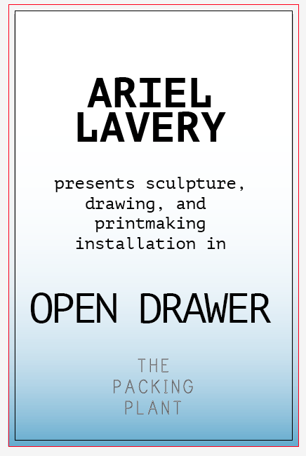 OPEN DRAWER   Ariel Lavery  February 2015