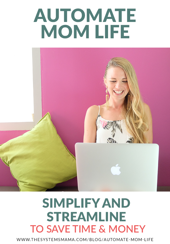 Life hacks for moms! How to automate your mom life to simplify and streamline!