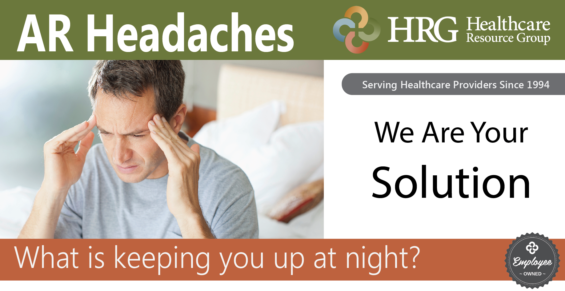 AR Headaches Keeping You Up At Night?