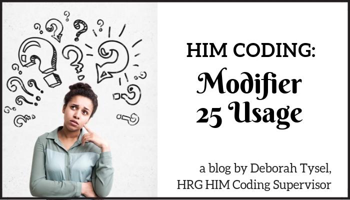 HIM Coding Modifier 25 Usage Blog Image
