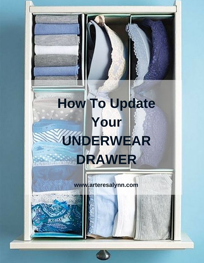 How To Update Your Undie Drawer