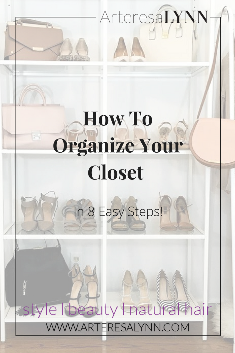 How To Organize Your Closet In 8 Easy Steps