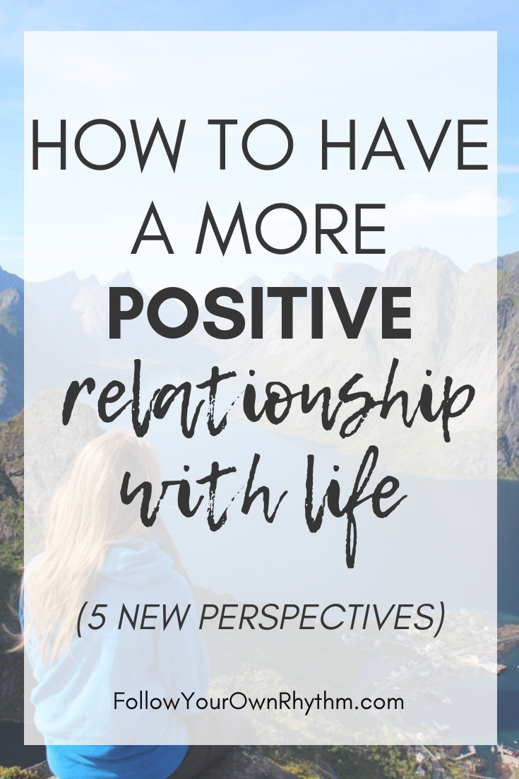 positive relationship with life