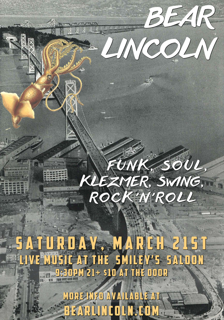 Just Announced! Bear Lincoln @ Smiley's Saloon in Bolinas, CA - March 21st