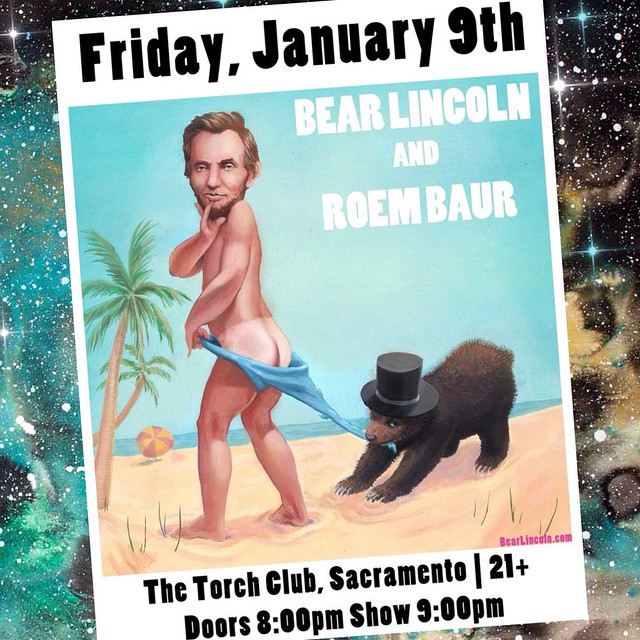 Tonight! We play Sacramento's Torch Club at 9pm sharp. If you know any folks in Capital City who'd enjoy a Bear Lincoln show, feel free to spread the word!     Signed & Sealed,  Da Bears