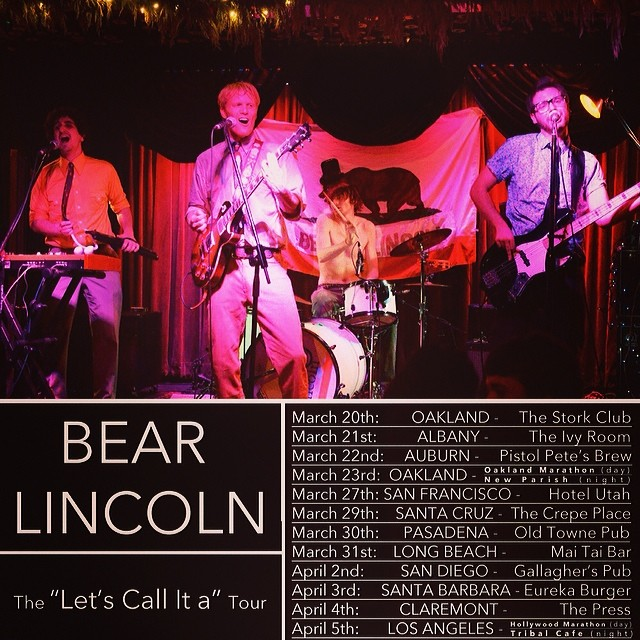 Southern California tour is happening - with shows in Santa Cruz, SF, and the East Bay along the way! Near, far, wherever you are, Bear Lincoln is coming to YOU!