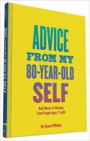 advice80yearoldself.jpg