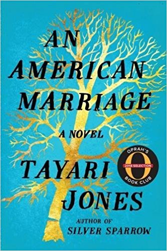 An American Marriage- A Novel by Tayari Jones .jpg