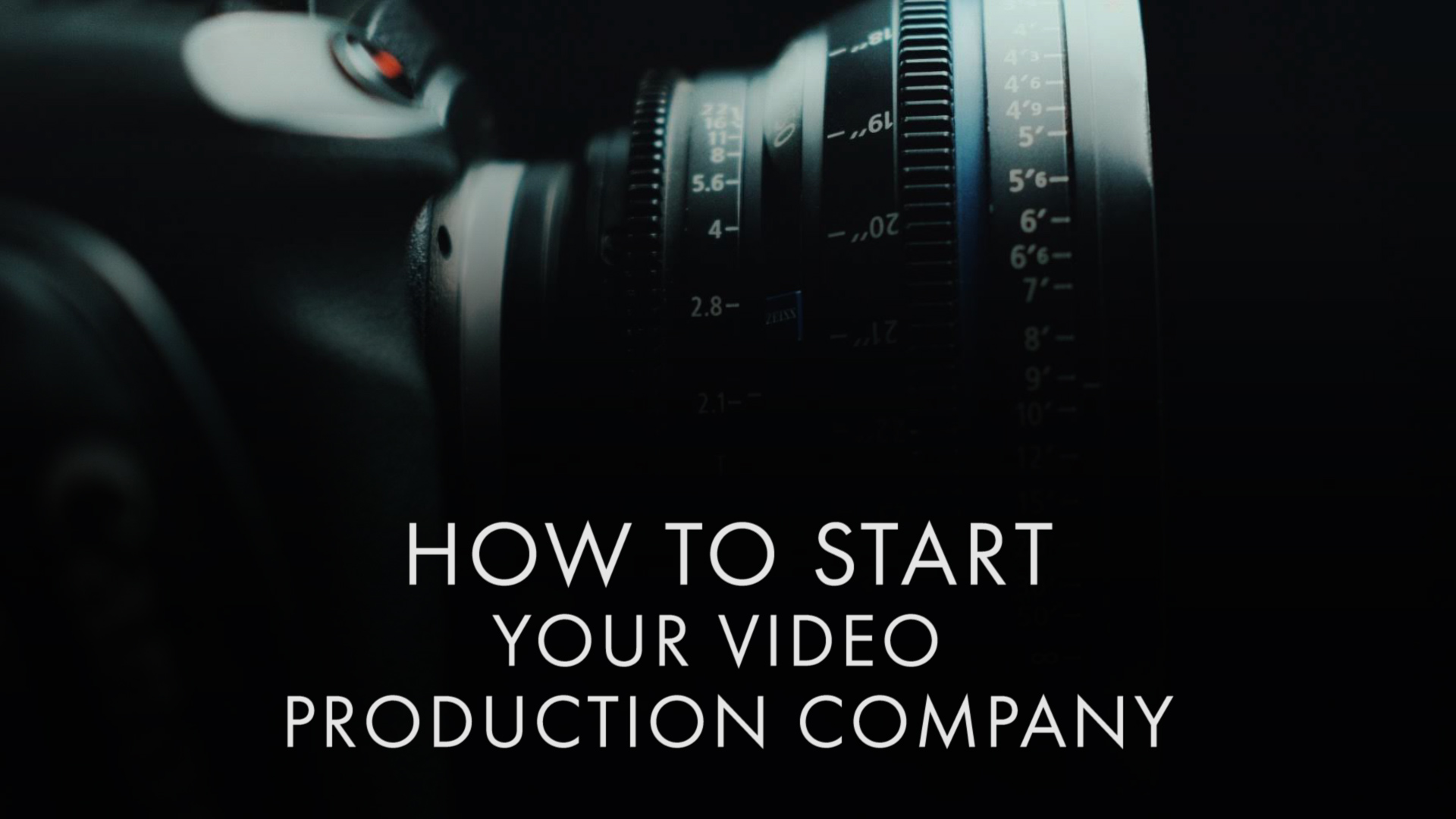 How to Start Your Video Production Company - Online Course Available