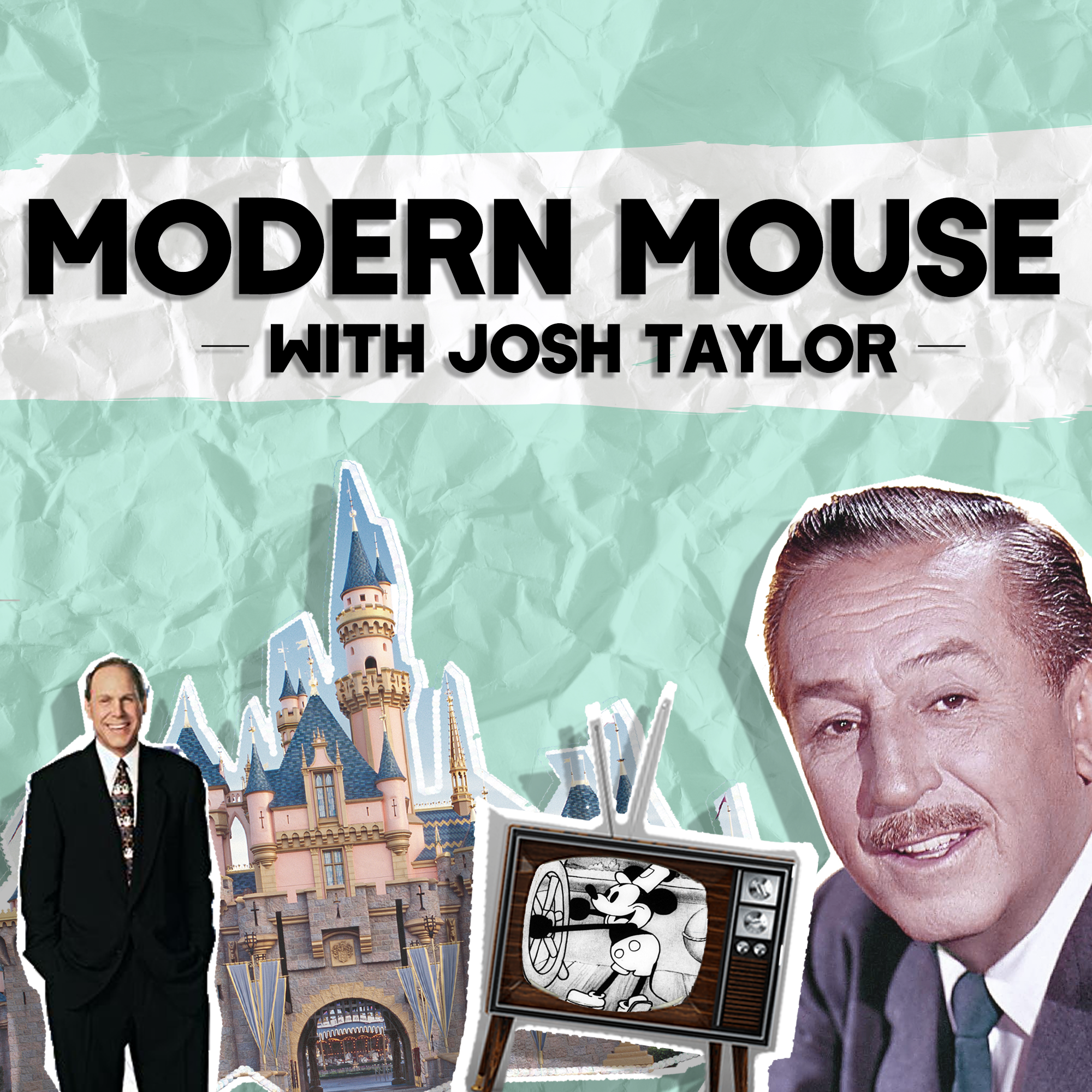 Modern Mouse  - Hosted by Josh Taylor as he looks at the less magical side of life through the most magical lens possible, the Walt Disney company.