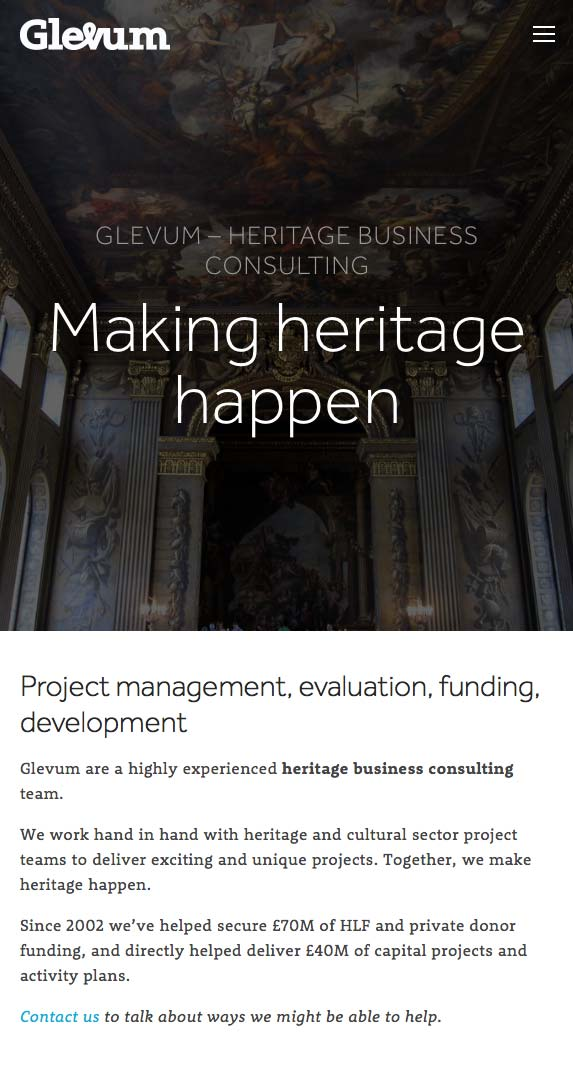 Our rebranding helped reposition Glevum in line with their high profile heritage work. By helping secure project funding and managing and guiding complex project teams and stakeholders, Glevum make heritage happen.
