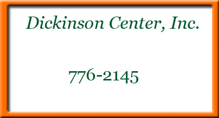 Dickinson Center Inc
