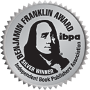2019 IBPA Benjamin Franklin Silver - Hogan's Hope: A Deaf Dog, A Courageous Journey, and A Christian's Faith received the prestigious award at the IBPA Conference and Ceremony, April 5, 2019
