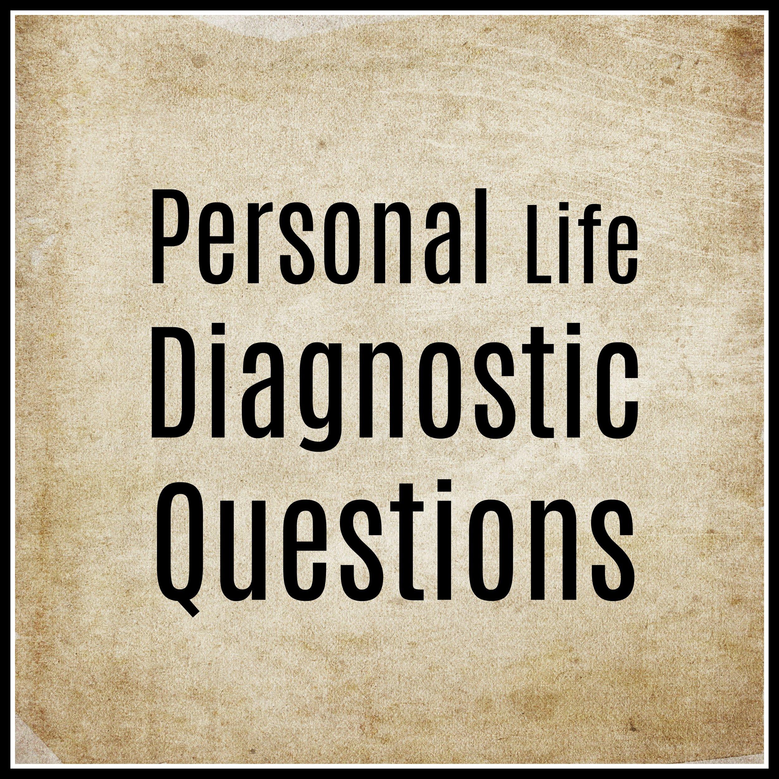 Personal Life Diagnostic Questions.jpg