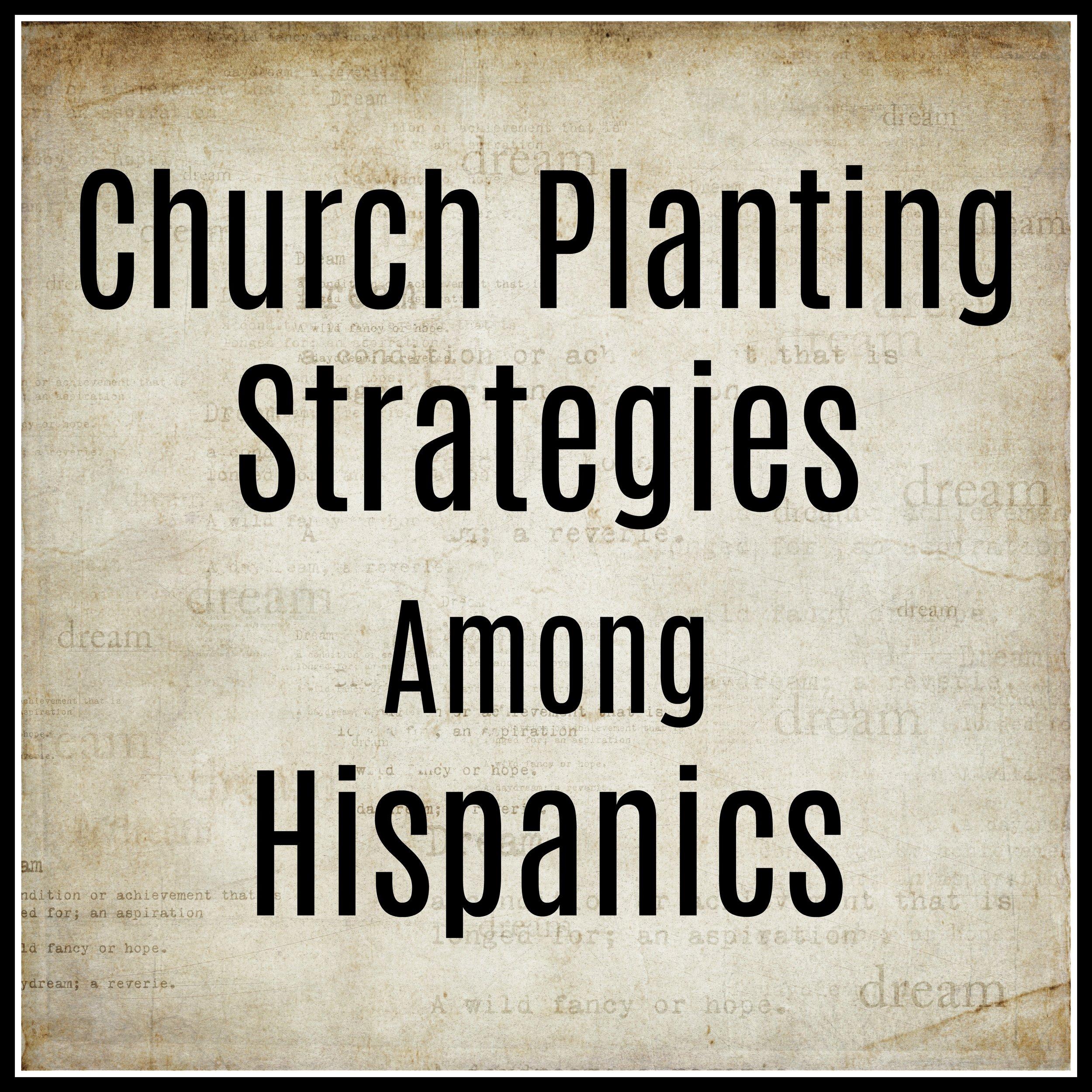 Church Planting Strategies Among Hispanics.jpg