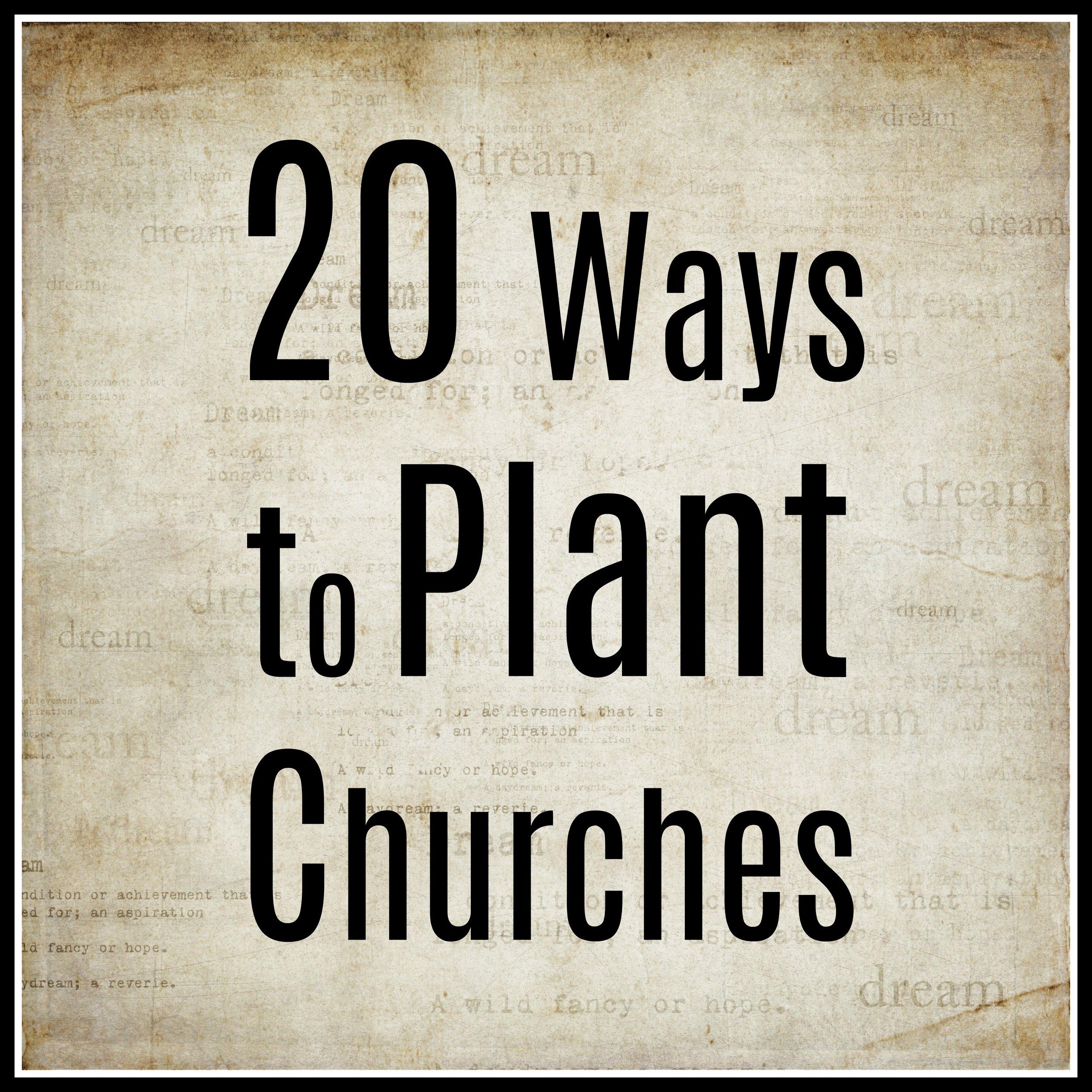 Twenty Ways to Plant Churches.jpg